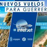 Nuevos vuelos para Guerrero con Interjet